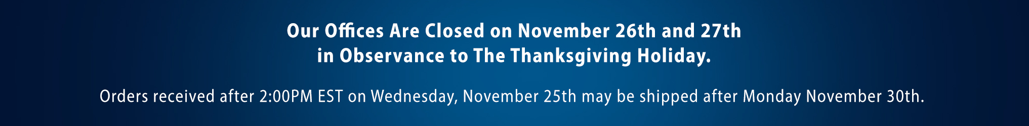 Our offices are currently closed.